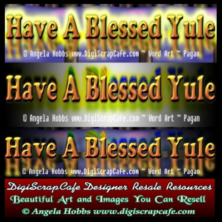 Have A Blessed Yule Pagan Word Art