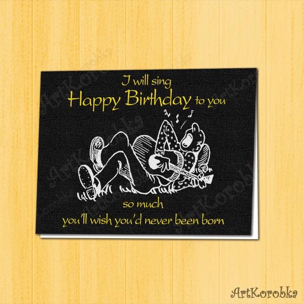 Happy Birthday Original Funny Card Printable Birthday Song Print
